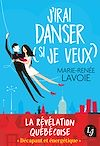 Télécharger le livre :  J'irai danser (si je veux)