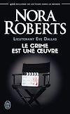 Télécharger le livre :  Lieutenant Eve Dallas (Tome 46) - Le crime est une œuvre