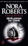 Télécharger le livre :  Lieutenant Eve Dallas (Tome 45) - Révélations du crime