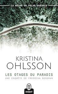 Téléchargez le livre :  Les otages du paradis