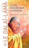 Télécharger le livre :  La foi fondée sur la raison, une approche de la Voie du Milieu