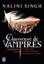 Téléchargez le livre :  Chasseuse de vampires  - L'Intégrale 1 (Tomes 1 ,2 et 3)