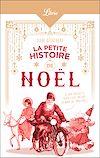 Télécharger le livre :  La Petite Histoire de Noël