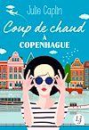 Télécharger le livre :  Coup de chaud à Copenhague