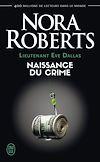 Télécharger le livre :  Lieutenant Eve Dallas (Tome 23) - Naissance du crime