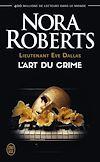 Télécharger le livre :  Lieutenant Eve Dallas (Tome 25) - L'art du crime