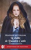 Télécharger le livre :  Passions en Écosse (Tome 4) - Le diable de Dunakin Castle