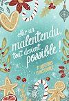 Télécharger le livre :  Sur un malentendu, tout devient possible!