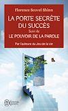 Télécharger le livre :  La porte secrète du succès - Le pouvoir de la parole