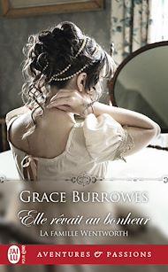 Téléchargez le livre :  La famille Wentworth (Tome 2) - Elle rêvait au bonheur