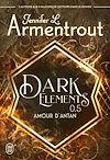 Télécharger le livre :  Dark Elements (Tome 0.5) - Amour d'antan