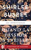 Télécharger le livre :  Quand la passion s'éveille