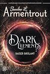 Télécharger le livre :  Dark Elements (Tome 1) - Extrait gratuit