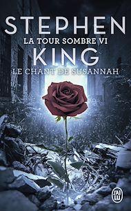 Téléchargez le livre :  La Tour Sombre (Tome 6) - Le Chant de Susannah