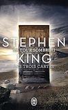 Télécharger le livre :  La Tour Sombre (Tome 2) - Les Trois Cartes