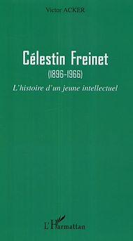 Téléchargez le livre :  Célestin Freinet