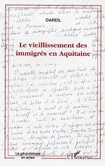 Download this eBook Le vieillissement des immigrés en Aquitaine