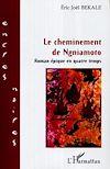 Télécharger le livre :  Le cheminement de Ngniamoto