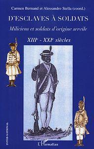 Téléchargez le livre :  D'esclaves à soldats