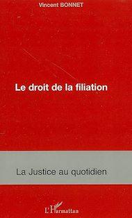 Téléchargez le livre :  Le droit de la filiation