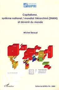 Téléchargez le livre :  Capitalisme, système national / mondial hiérarchisé (SNMH) et devenir du monde
