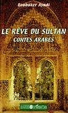 Télécharger le livre :  Le rêve du sultan
