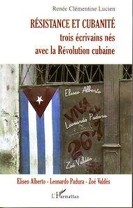 Téléchargez le livre :  Résistance et cubanité