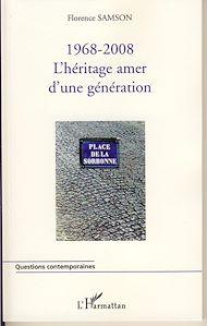 Téléchargez le livre :  1968-2008 : l'héritage amer d'une génération
