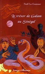 Download this eBook Le trésor de Galam au Sénégal