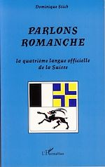 Téléchargez le livre :  Parlons romanche