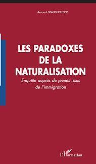 Téléchargez le livre :  Les paradoxes de la naturalisation