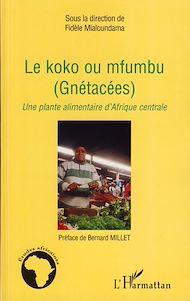 Téléchargez le livre :  Le koko ou mfumbu (Gnétacées)
