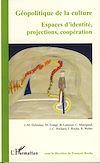 Télécharger le livre :  Géopolitique de la culture
