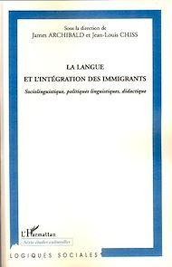 Téléchargez le livre :  La langue et l'intégration des immigrants