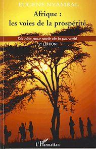 Téléchargez le livre :  Afrique : les voies de la prospérité
