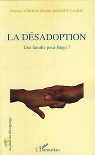 Téléchargez le livre :  La désadoption