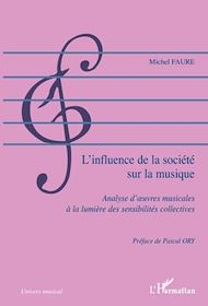 Téléchargez le livre :  L'influence de la société sur la musique