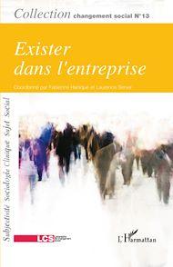 Téléchargez le livre :  Exister dans l'entreprise