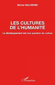 Téléchargez le livre :  Les cultures de l'humanité