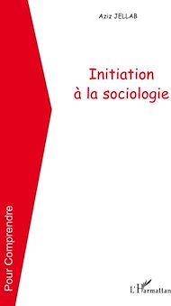 Téléchargez le livre :  Initiation à la sociologie