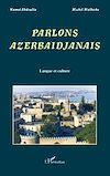 Télécharger le livre :  Parlons Azerbaïdjanais