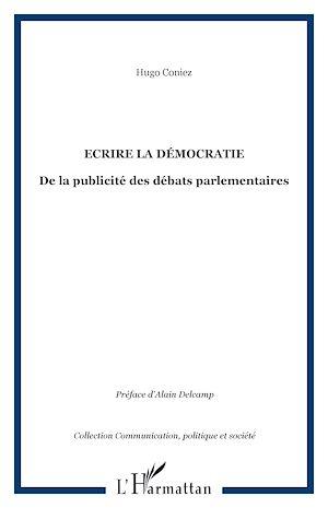 Téléchargez le livre :  Ecrire la démocratie