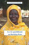Télécharger le livre :  La vie quotidienne au Burkina-Faso