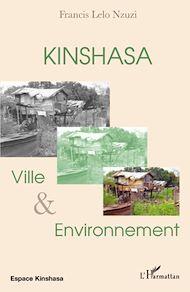 Téléchargez le livre :  Kinshasa, ville et environnement