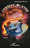 Télécharger le livre :  L'enfant de Pluton