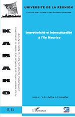 Download this eBook Interethnicité et Interculturalité à l'île Maurice