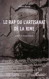 Télécharger le livre :  Le rap ou l'artisanat de la rime