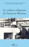 Télécharger le livre :  La culture religieuse de François Mauriac