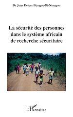 Download this eBook La sécurité des personnes dans le système africain de recherche sécuritaire