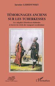 Téléchargez le livre :  Témoignages anciens sur les Tcherkesses